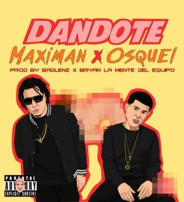 Maximan Ft. Osquel - Dándote MP3