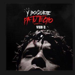 Vico C - Y Boquete Pa Tu Techo MP3