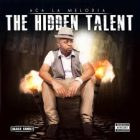 ACA La Melodía - The Hidden Talent (2014) Album