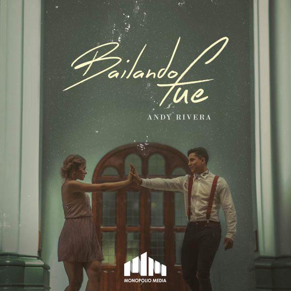 Andy Rivera - Bailando Fue MP3