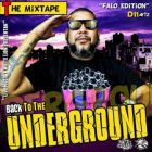 Back To The Underground - Falo Edition (The Mixtape) (2013) Album