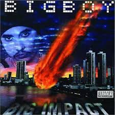 Big Boy - Big Impact (1999) Album