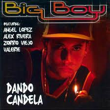 Big Boy - Dando Candela (2003) Album