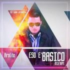 DJ Luian Presenta - Arolito - Eso E' Básico Mixtape (2015) Album