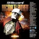 Dj Sincero Presenta Hector El Father - Tu Papa O'ite (The Mixtape) (2013) Album