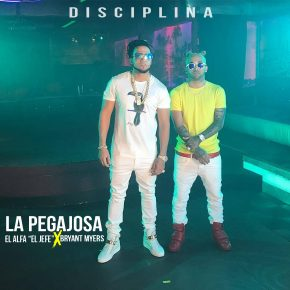El Alfa Ft. Bryant Myers - La Pegajosa MP3