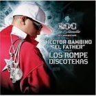 Hector El Father - Los RompeDiscotekas (2006) Album