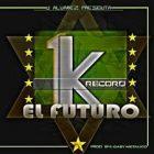 J Alvarez Presenta 1K El Futuro (2013) Album