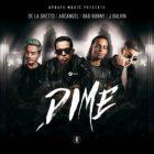 J Balvin Ft. De La Ghetto, Arcangel, Bad Bunny - Dime MP3