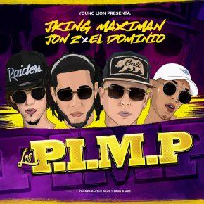 J King Y Maximan Ft. Jon Z Y Ele A El Dominio - Los P.I.M.P MP3