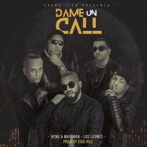 J King Y Maximan, Jowell Y Randy y Guelo Star (Los Leones) - Dame Un Call MP3