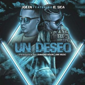 Joilen Ft. El Sica - Un Deseo MP3