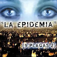 Las 9 Plagas 2 - La Epidemia (2003) Album
