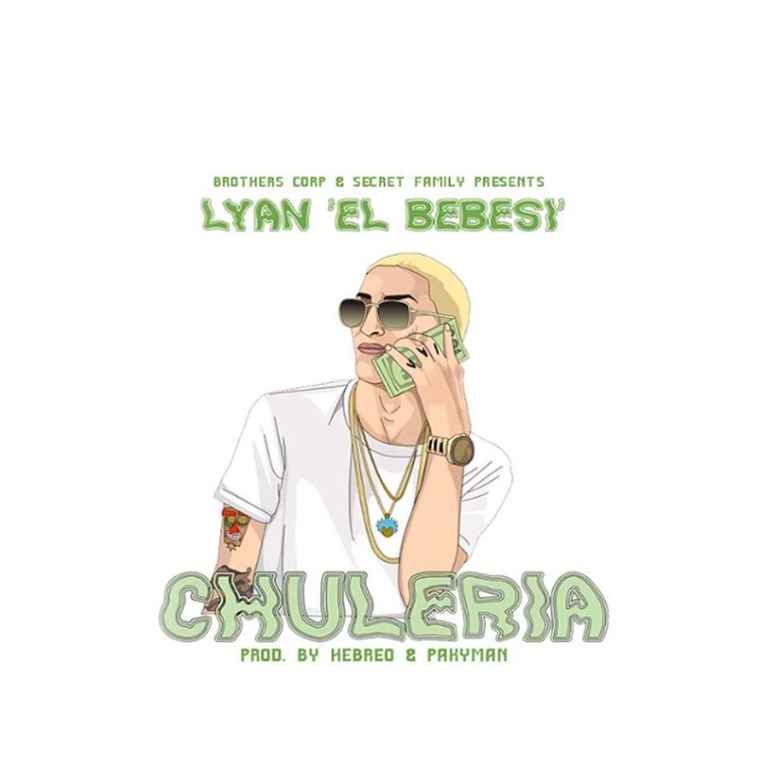 Lyan El Bebesi - Chuleria MP3