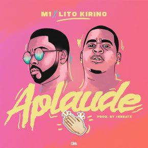 M1 Ft. Lito Kirino - Aplaude MP3