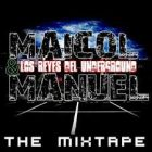 Maicol Y Manuel - Los Reyes Del Underground (Mixtape) (2010) Album