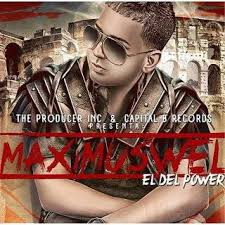 Maximus Wel - El Del Power (2013) Album