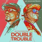 Mc Ceja Y Guelo Star - Double Trouble (2015) Album
