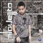 Miguelito - Todo El Mundo (2010) Album