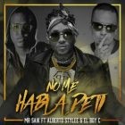 Mr Saik Ft. El Boy C y Alberto Stylee - No Me Hable De Ti MP3