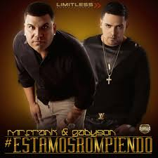 Mr. Frank Y Gabyson - #EstamosRompiendo (2014) Album