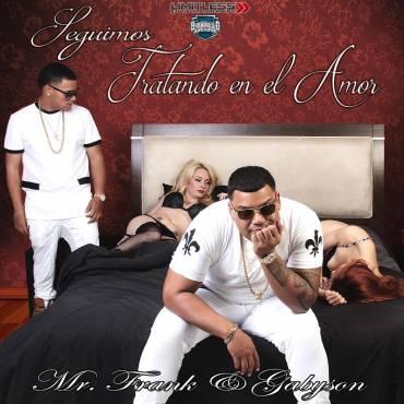 Mr. Frank Y Gabyson - Seguimos Tratando En El Amor (2015) Album