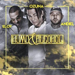 Ozuna Ft. Eloy y Andiel - Humo y Alcohol MP3
