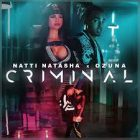Ozuna Ft. Natti Natasha – Criminal MP3