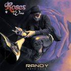Randy Nota Loca - Roses Y Wine (2015) Album