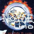 The Noise 1 - Así Comienza El Ruido (1990) Album