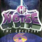 The Noise 6 - The Creation (Reissue) (2000) Album
