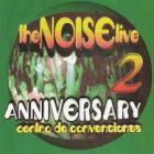 The Noise Live 2 - Anniversary (Centro De Convenciones) (1998) Album