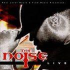 The Noise Live (Flow Music Reissue) (2005) Album