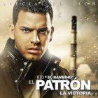 Tito El Bambino - El Patrón (2009) Album