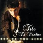 Tito El Bambino - Top Of The Line (2006) Allbum