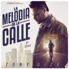 Tony Dize - La Melodia De La Calle (3rd Season) (2015) Album