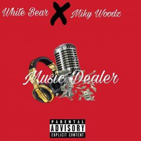 White Bear Ft. Miky Woodz - Music Dealer MP3