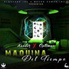 Xander Ft. Optimus - Maquina Del Tiempo MP3