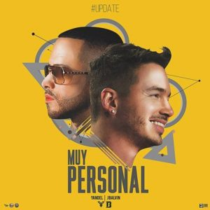 Yandel Ft. J Balvin - Muy Personal MP3