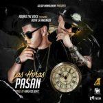 Adonis The Voice Ft. Nova La Amenaza - Las Horas Pasan MP3