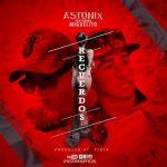 Astonix Ft. Miguelito - Recuerdos MP3