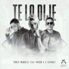 Chris Wandell Ft. Pusho, J Alvarez - Te Lo Dije MP3