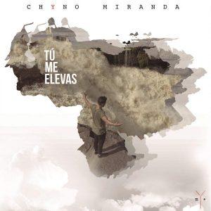 Chyno Miranda - Tú Me Elevas MP3