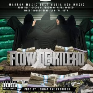 Cucho El Fenomeno Ft. John Belt, Raffa Robles, Myke Towers, Young Flow, Tali - Flow De Kilero MP3