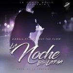Darell Ft. Mr. Javy The Flow - La Noche Es Larga MP3