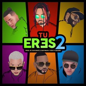 Dvice Ft. Nio Garcia, Lyan, Casper Magico, Franco El Gorila, Sou El Flotador - Tu Eres 2 MP3