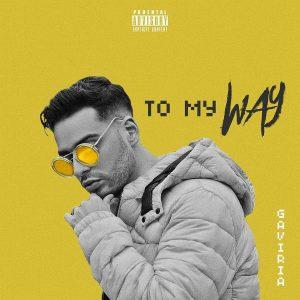 Gaviria - To My Way MP3