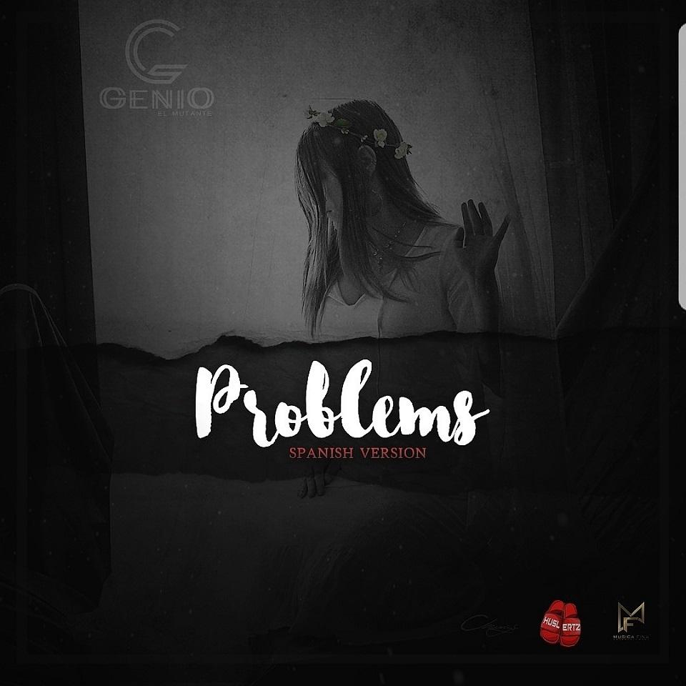 Genio El Mutante - Problems (Spanish Version) MP3