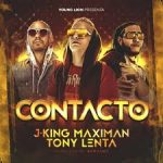 J King y Maximan Ft. Tony Lenta - Contacto MP3