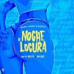 Juanka El Problematik Ft. Sammy Y Falsetto - Noche De Locura MP3